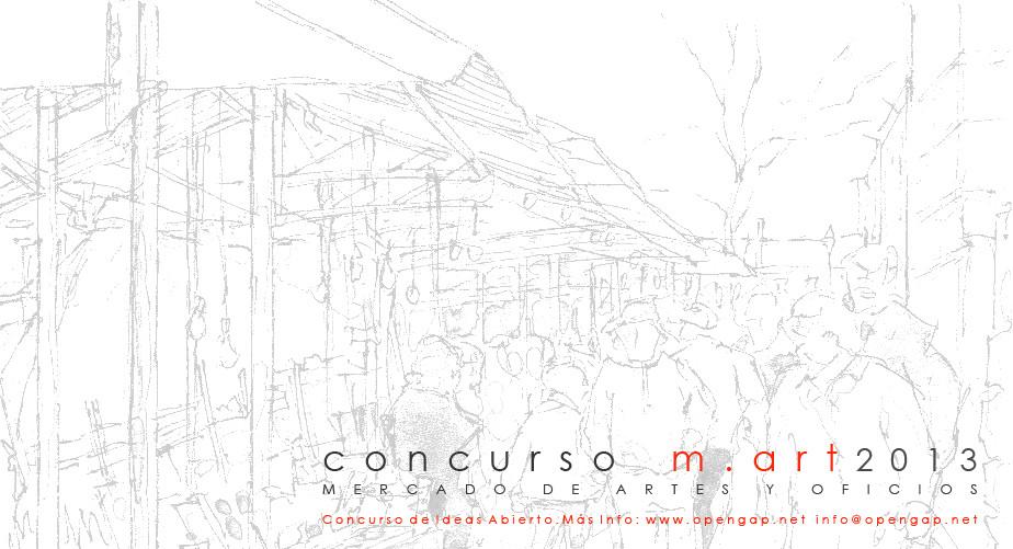 Concurso M.ART 2013 / Mercado de artes y oficios