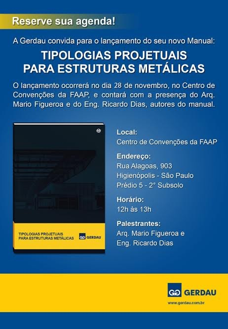 Lançamento do Manual: Tipologias Projetuais para Estruturais Metálicas Gerdau na FAAP, Cortesia de GERDAU