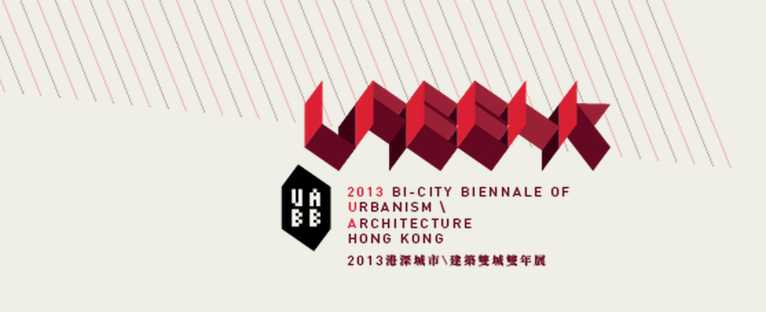 2013 Hong Kong Biennale, UABB (Bi-City Biennale of Urbanism /Architecture)