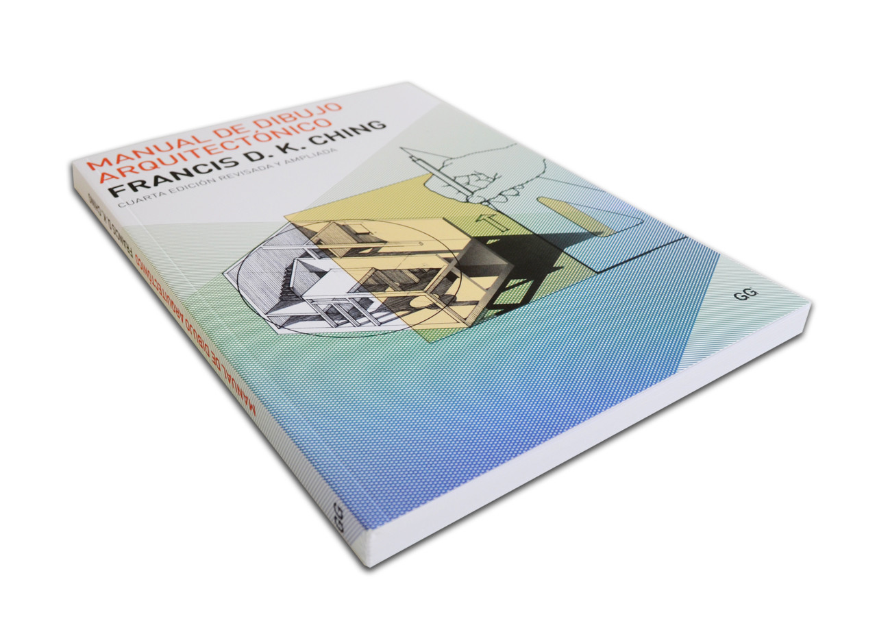 Manual de Dibujo Arquitectónico / Francis D.K. Ching