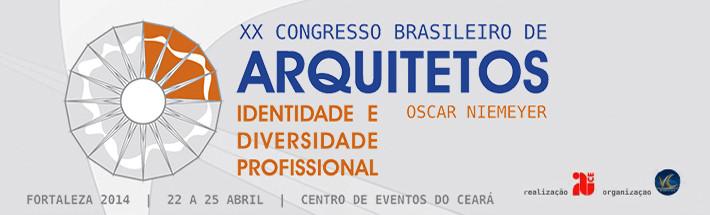 XX Congresso Brasileiro de Arquitetos – identidade e diversidade profissional