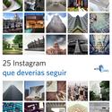 25 contas Instagram que você deveria seguir. Image Courtesy of archdaily