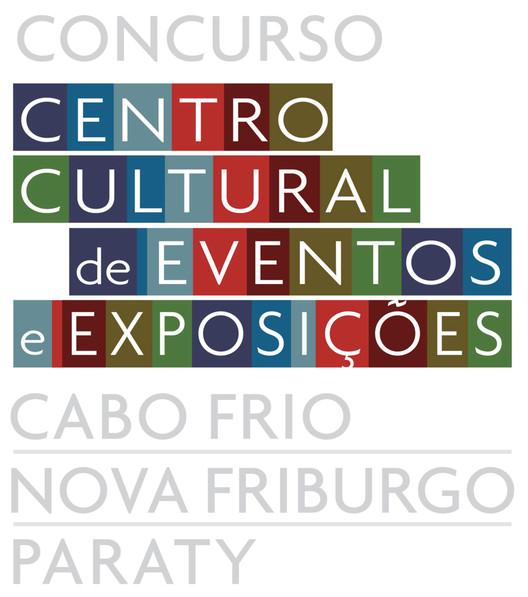 Chamada para o Concurso Centro Cultural de Eventos e Exposições – Cabo Frio, Nova Fribugo e Paraty