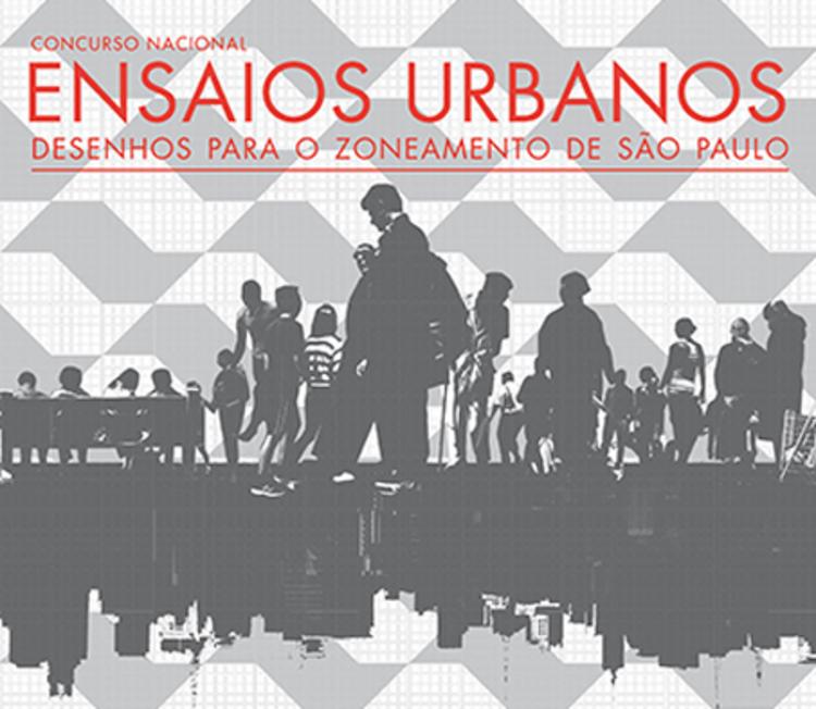 """Chamada para o concurso nacional """"Ensaios Urbanos: Desenhos para o Zoneamento de São Paulo"""""""