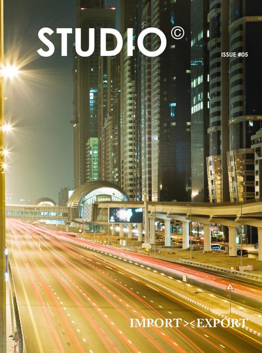 STUDIO Issue #5: IMPORT-EXPORT, Courtesy of STUDIO Magazine