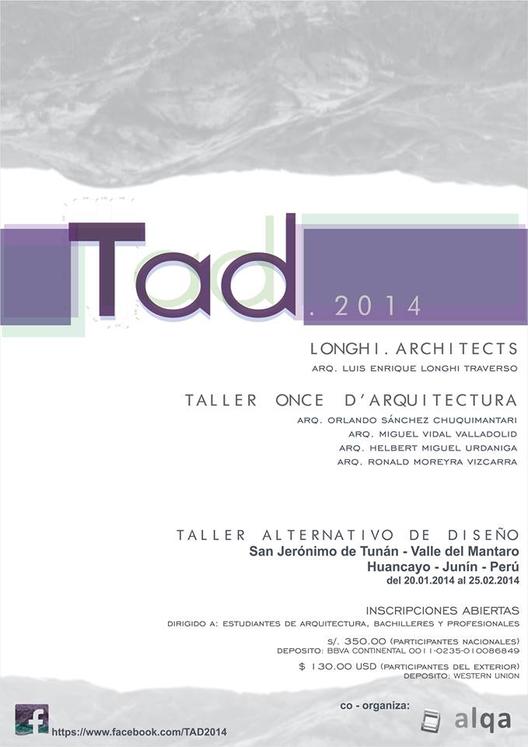 TAD.2014: Taller Alternativo de Diseño / Huancayo, Perú [¡Sorteamos dos Becas!]