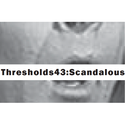 CALL FOR SUBMISSIONS: THRESHOLDS 43