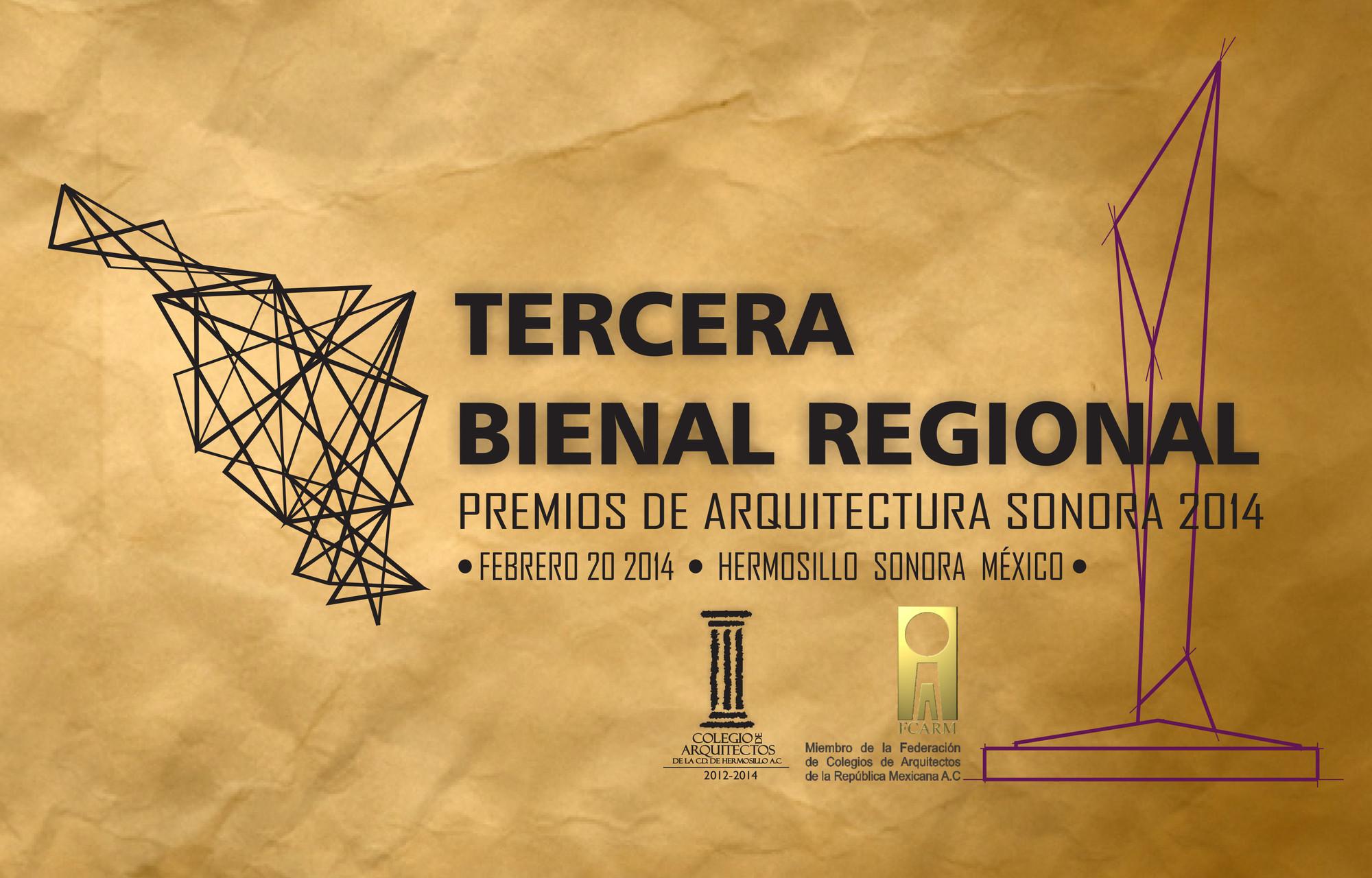 Tercera Bienal Regional / Premios de Arquitectura de Sonora 2014