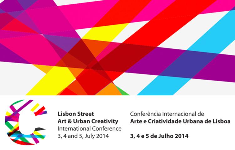 Chamada para artigos - Lisbon Street: Conferência Internacional de Arte e Criatividade Urbana de Lisboa