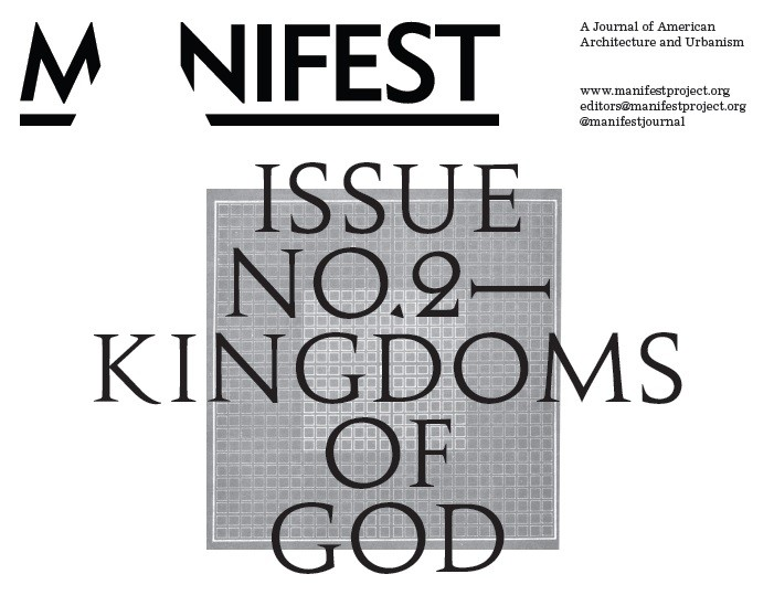 "Call for Proposals: MANIFEST, Issue No. 2, ""Kingdoms of God"""