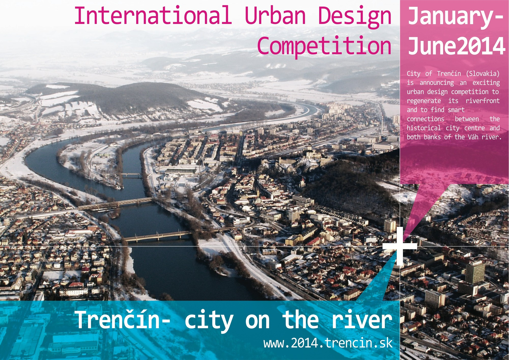 International Urban Design Ideas Competition - Trenčín – City on the River