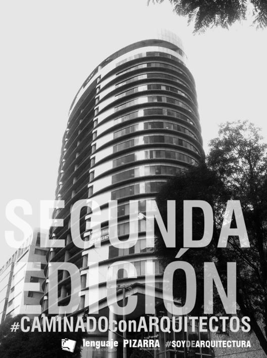 Segunda edición de #CAMINANDOconARQUITECTOS