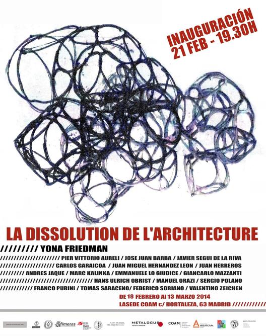 Exposición La Dissolution de l'Architecture, Yona Friedman / Madrid
