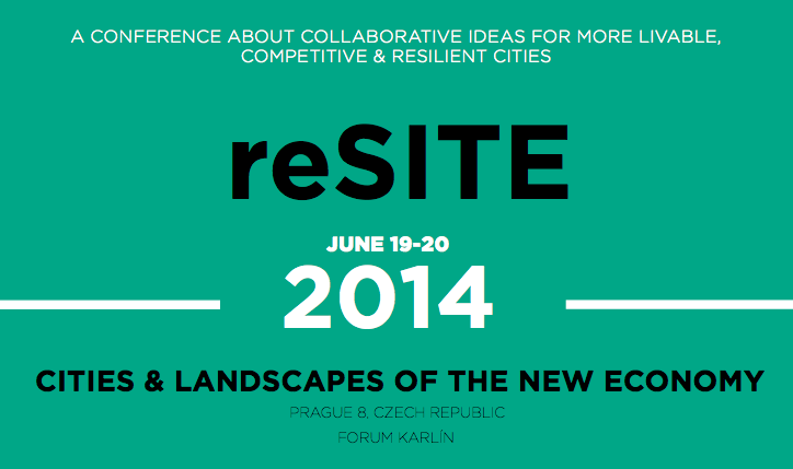reSITE 2014: Cities and Landscapes of the New Economy