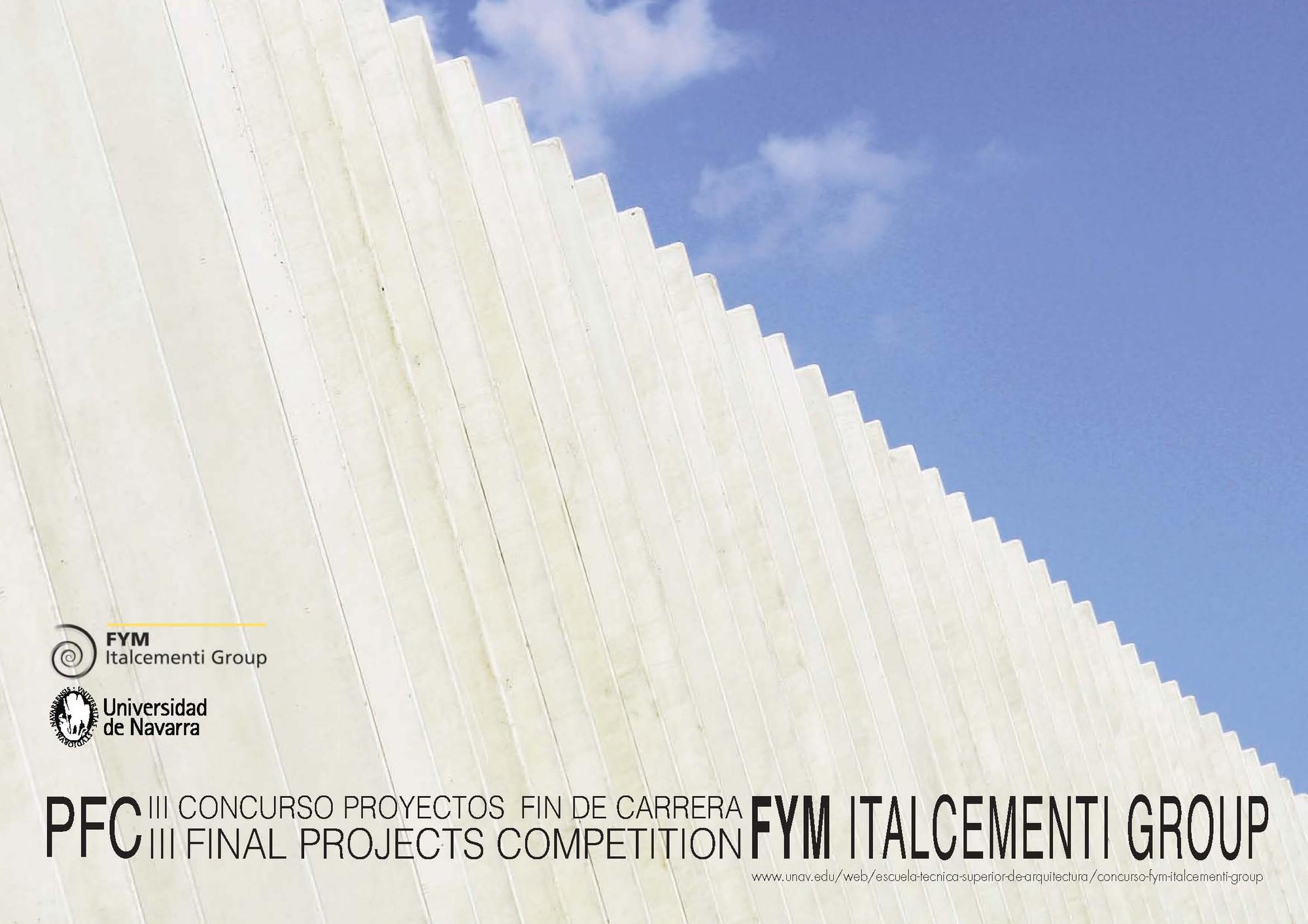 Concurso de Proyectos fin de carrera / Universidad de Navarra + FYM
