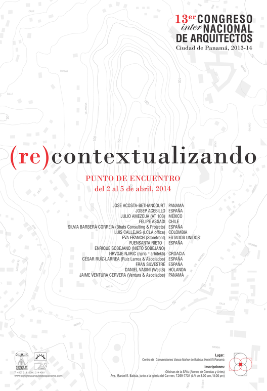 (re) contextualizando 13er Congreso (Inter)Nacional de Arquitectos / Panamá