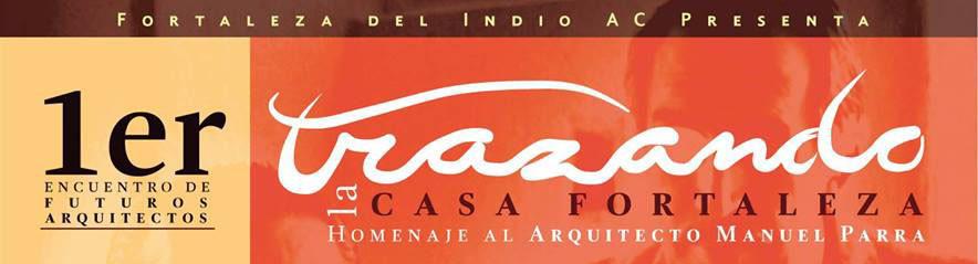 1er Encuentro de Futuros Arquitectos / Concurso de dibujo: Trazando la Casa Fortaleza