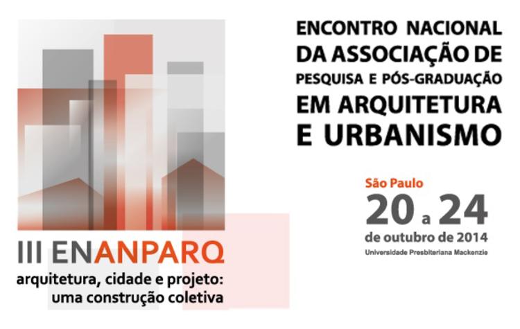III ENANPARQ - Arquitetura, Cidade e Projeto: uma construção coletiva