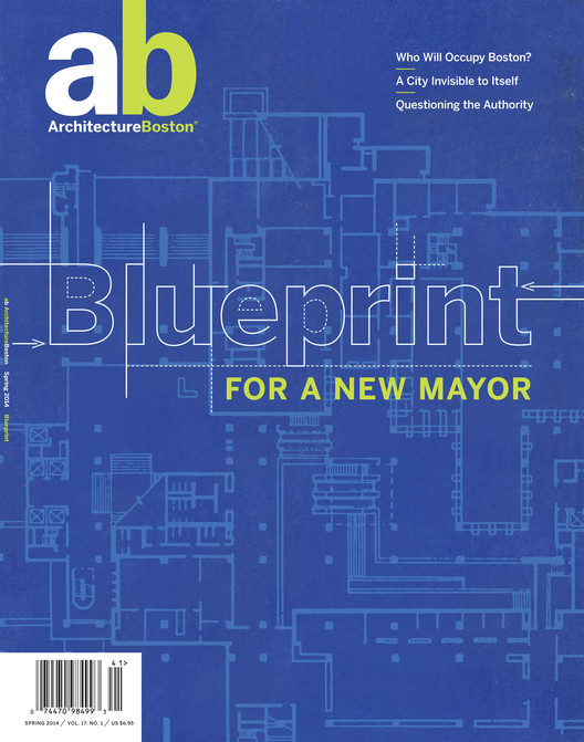 ArchitectureBoston's Latest Issue Offers Design Recommendations For A New Boston