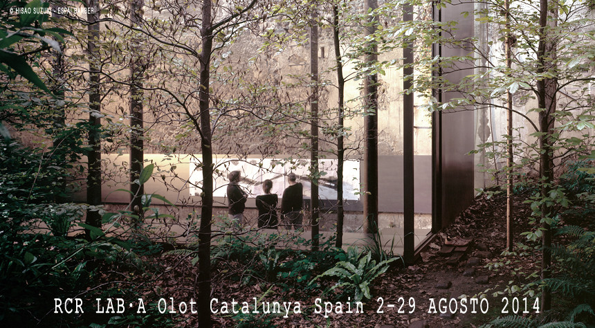 Workshop Internacional RCR LAB•A Laboratorio de Arquitectura y Paisaje / España, Courtesy of RCR