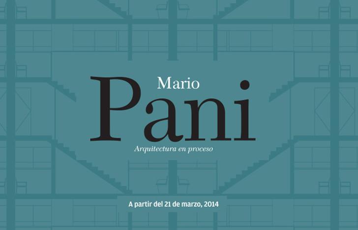 Expo Mario Pani: Arquitectura en proceso / MARCO