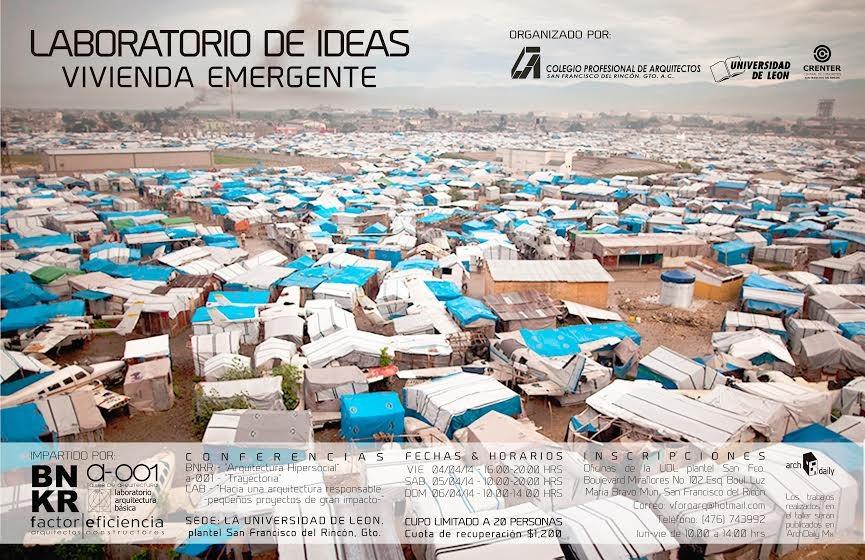 Laboratorio de Ideas: Vivienda Emergente / BNKR + A-001 + LABMx + Factor Eficiencia