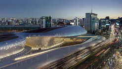 Dongdaemun Design Plaza / Zaha Hadid Architects