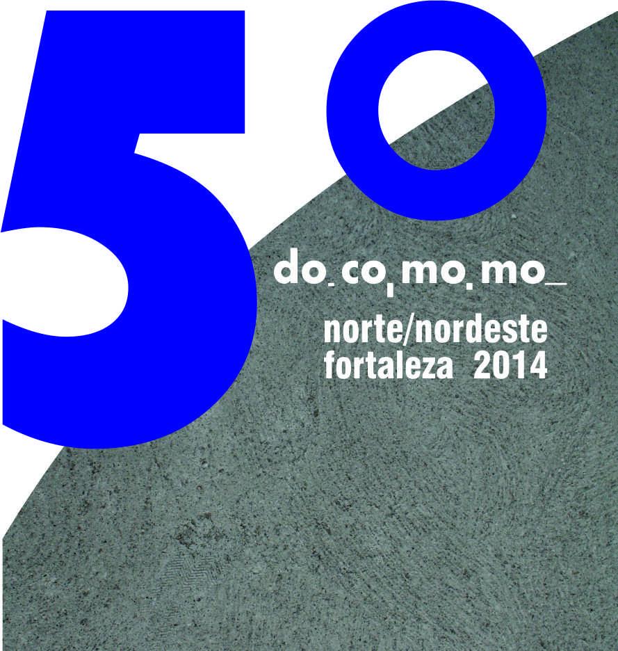 5° Seminário DOCOMOMO Norte/Nordeste, Novembro 2014 em Fortaleza