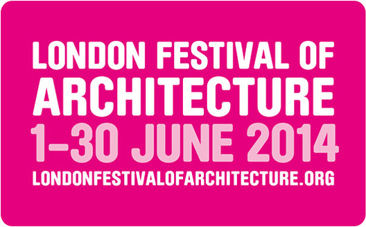 Call for Projects: London Festival of Architecture