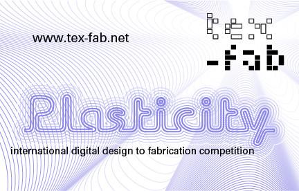 Plasticity: International Digital Design to Fabrication Competition