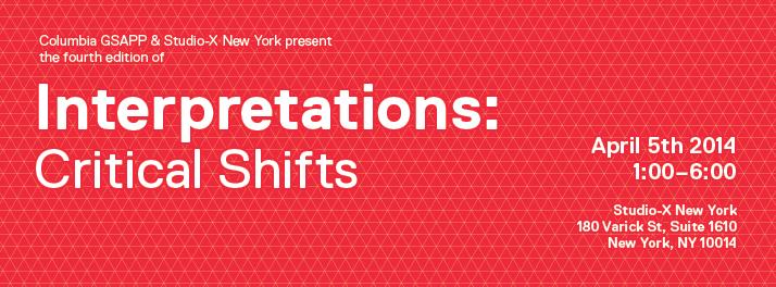 Symposium: Interpretations / Critical Shifts