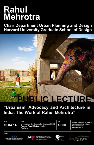 Urbanism, Advocacy and Architecture in India. The works of Rahul Mehrotra