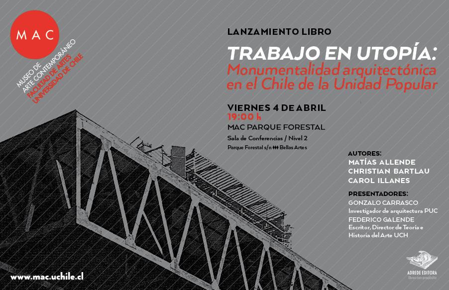 """Lanzamiento libro """"Trabajo en utopía: monumentalidad arquitectónica en el Chile de la Unidad Popular"""", © Equipo 'Trabajo en Utopía'"""