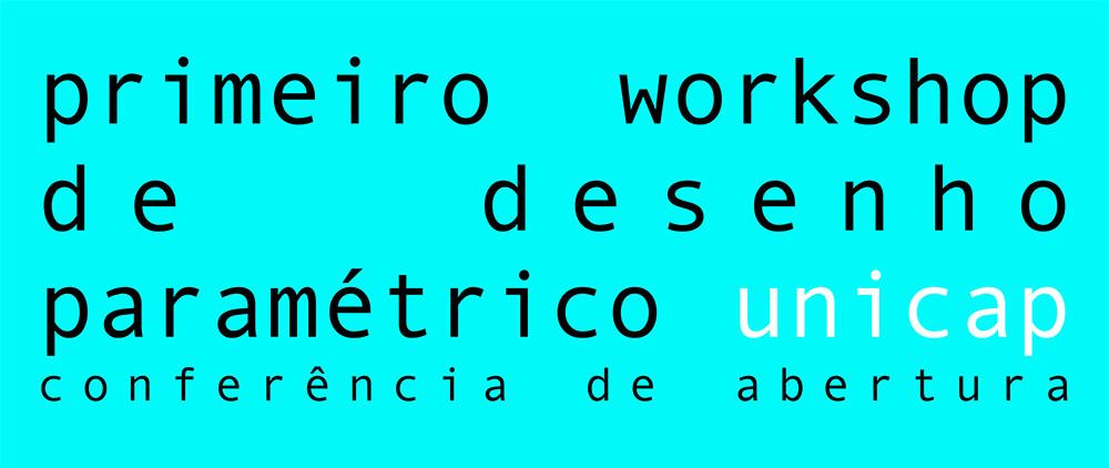 Conferência de abertura do I Workshop de Desenho Paramétrico