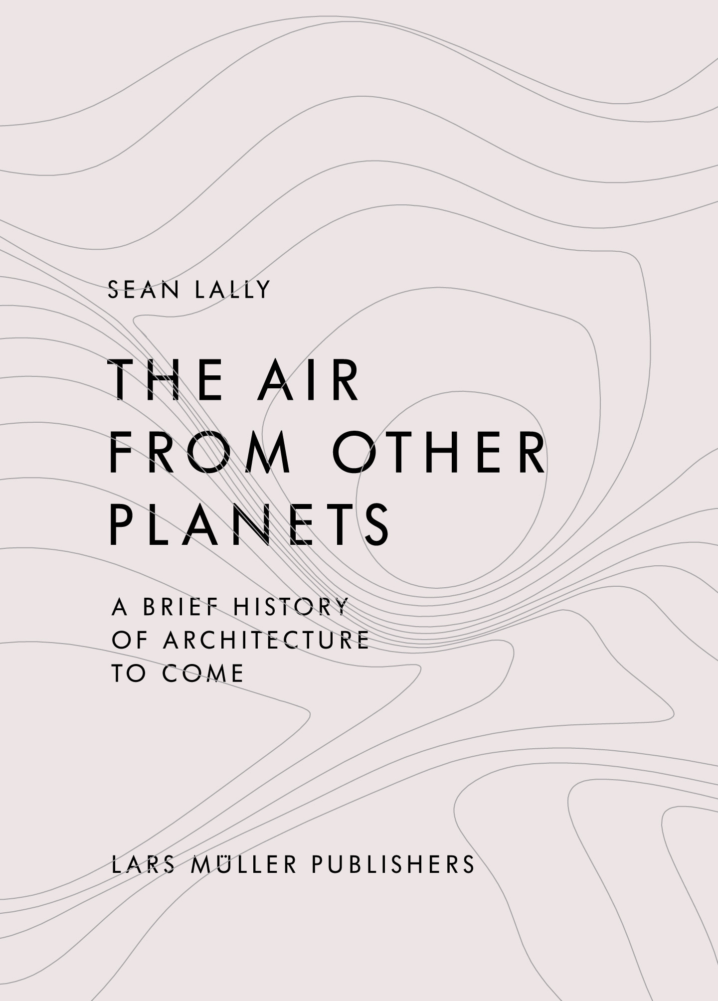 The Air from Other Planets, A Brief History of