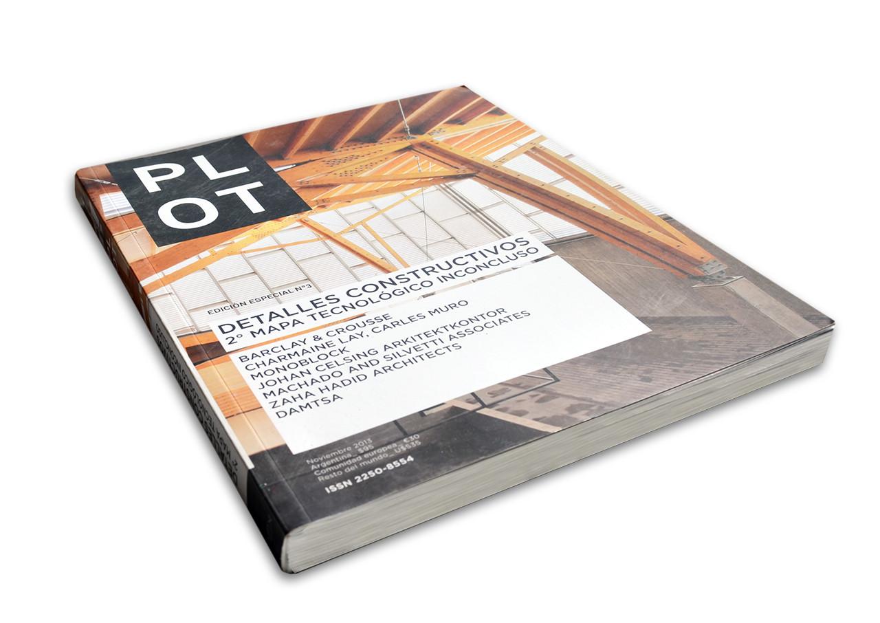PLOT Edición Especial Nº3: Detalles Constructivos. 2º Mapa Tecnológico Inconcluso