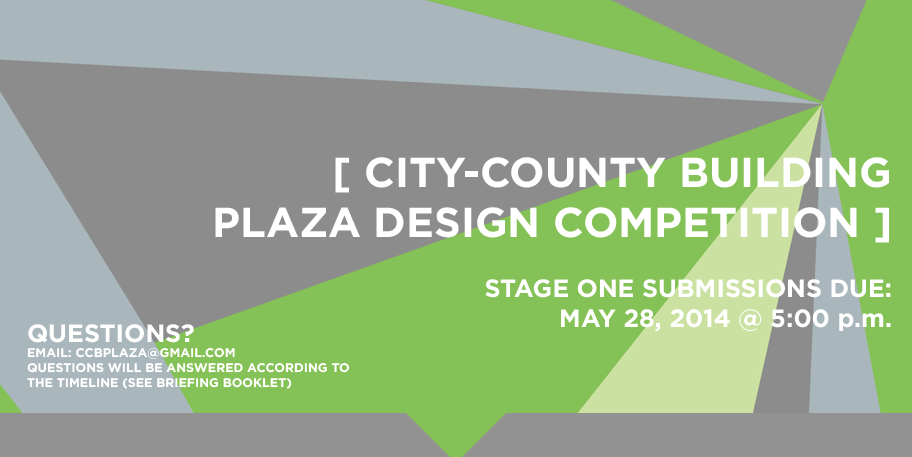 City-County Building Plaza Design Competition