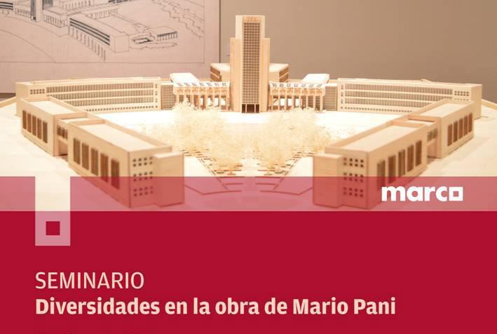 Seminario: Diversidades en la obra de Mario Pani / MARCO