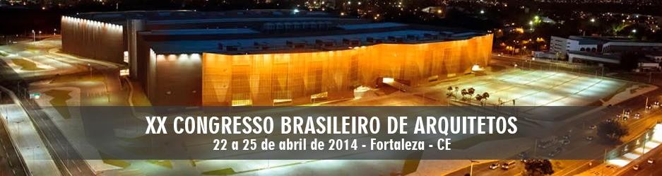 XX Congresso Brasileiro de Arquitetos encerra suas atividades em Fortaleza