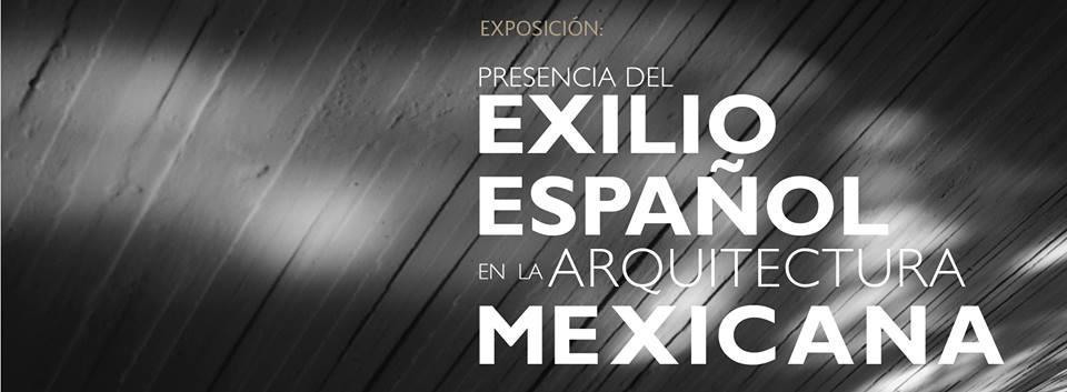 Presencia del exilio español en la arquitectura mexicana / Museo Nacional de Arquitectura