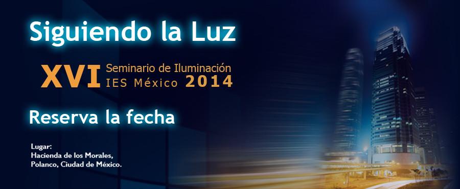 XVI Seminario de iluminación IES México 2014