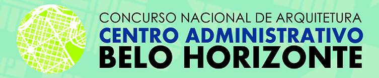 Chamada para Concurso Nacional – Centro Administrativo de Belo Horizonte