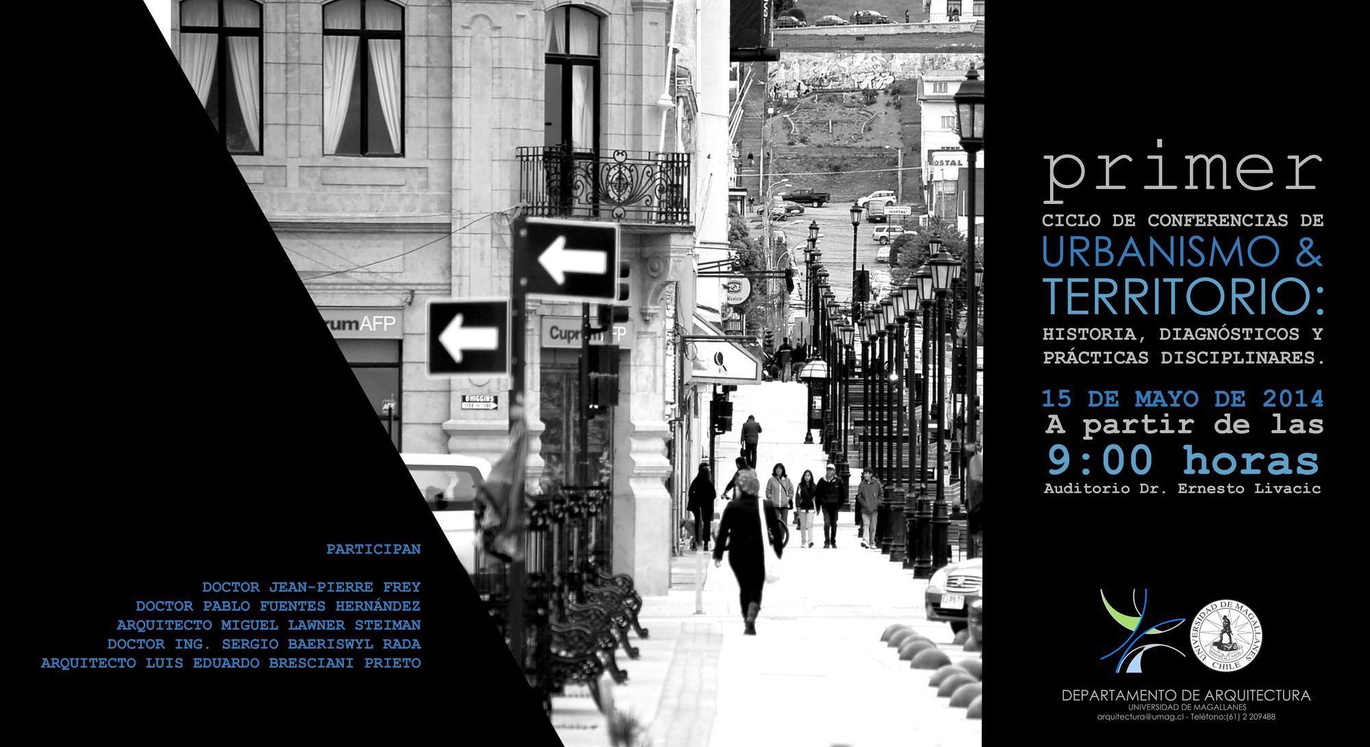 Primer ciclo de conferencias de urbanismo y territorio / Punta Arenas, Chile