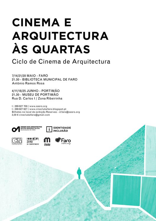 Ciclo de Cinema de Arquitetura em Faro e Portimão, Portugal