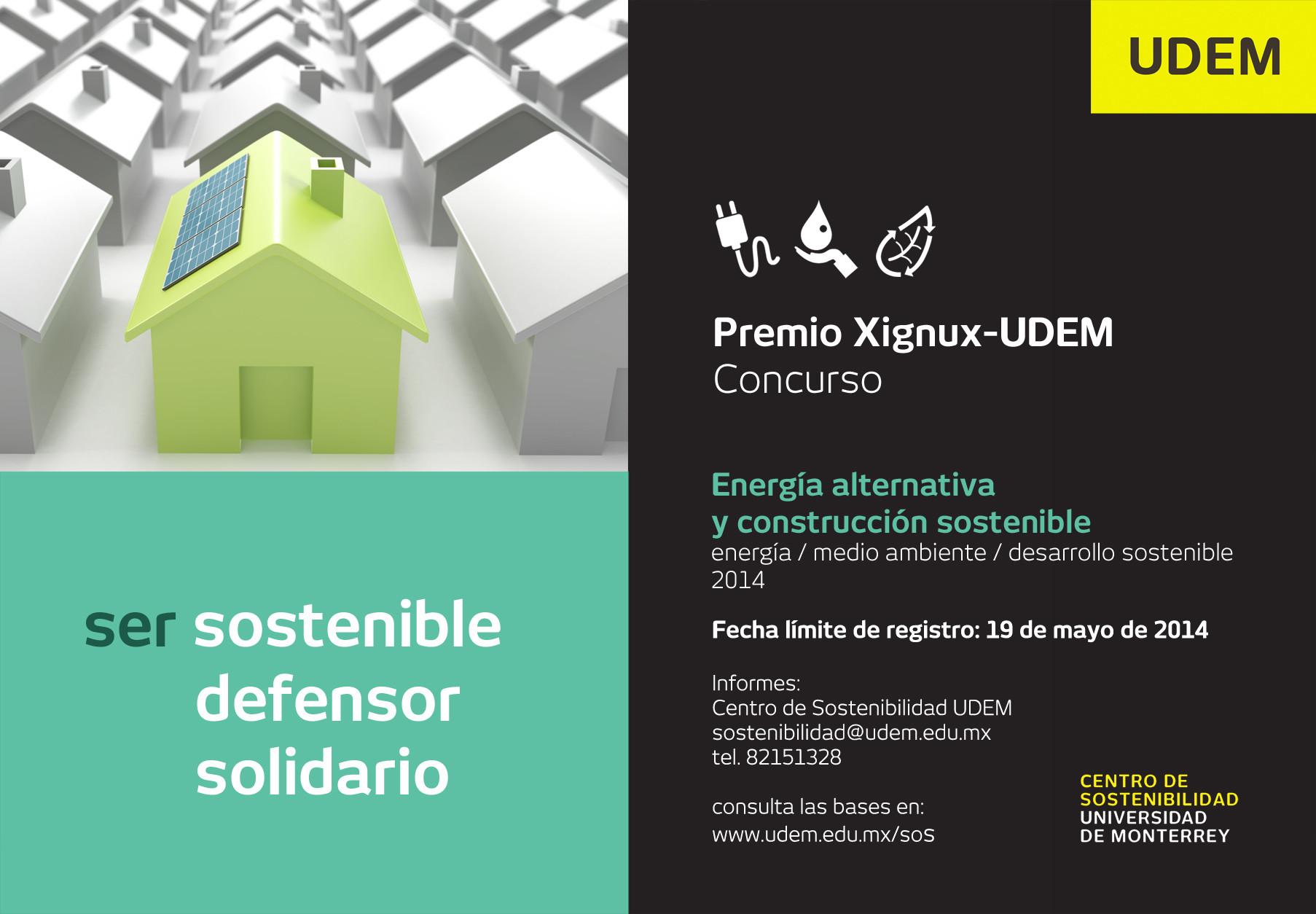 Premio Xignux-UDEM / Concurso Energía Alternativa y Construcción Sostenible