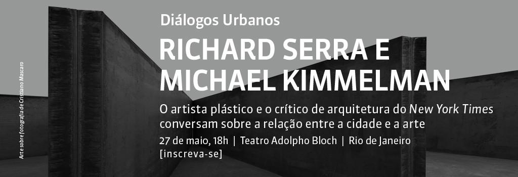 Diálogos Urbanos com Richard Serra e Michael Kimmelman, no Rio de Janeiro, Courtesy of Arq. Futuro