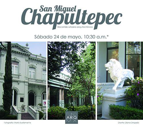 San Miguel Chapultepec / Recorrido FUNDARQMX