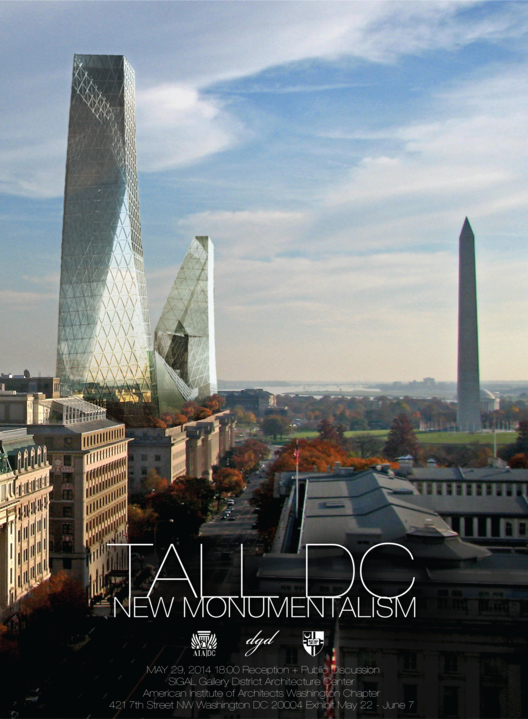 Exhibition: TALL DC / New Monumentalism