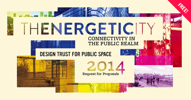 Request for Proposals: The Energetic City / Connectivity in the Public Realm