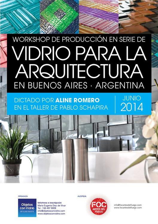 Workshop de producción en serie de Vidrio para la Arquitectura / ¡Sorteamos un cupo!